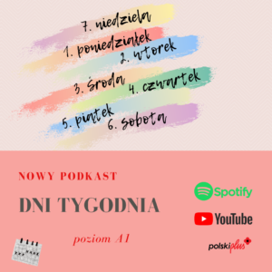 Dni tygodnia – Days of the week podcast with transcript for A1